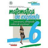 matematica de excelenta cls 6 pentru concursuri, olimpiade si centre de excelenta ed.2 - maranda lin