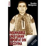 Insemnarile unui taran deportat din Bucovina - Dumitru Nimigeanu, editura Vestala