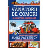 Vanatorii de comori vol.6: o aventura americana - james patterson si chris grabenstein