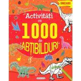 Activitati cu 1000 de abtibilduri: dinozauri