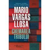 Chemarea tribului - Mario Vargas Llosa, editura Humanitas
