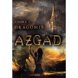 Azgad - Andra E. Dragomir, editura Libris Editorial