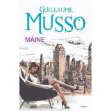 Maine - Guillaume Musso, editura All
