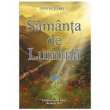Samanta de lumina - Pavel Corut, editura Corut Pavel