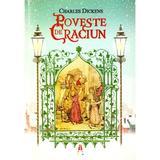 Poveste de Craciun - Charles Dickens, editura Astro