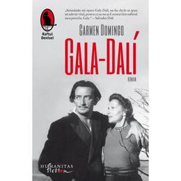 Gala-Dali - Carmen Domingo, editura Humanitas