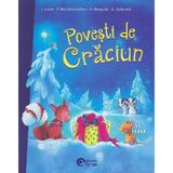Povesti de Craciun - I. Uebe, F. Reichenstetter, H. Brosche, A. Hebrock, editura Booklet