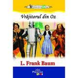 Vrajitorul din Oz - L. Frank Baum, editura Prestige