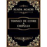 Tehnici de citire a chipului - Suada Agachi, editura Adriana Nicolae