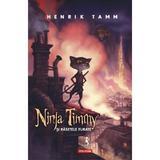 Ninja Timmy si rasetele furate - Henrik Tamm, editura Polirom