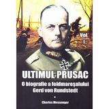 Ultimul prusac - Charles Messenger, editura Miidecarti