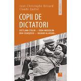Copii de dictatori - Jean-Christophe Brisard, Claude Quetel, editura Niculescu