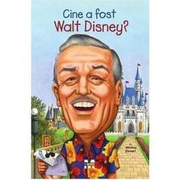 Cine a fost Walt Disney? - Whitney Stewart, editura Pandora