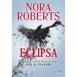 Eclipsa - Nora Roberts, editura Litera