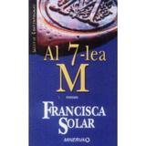 Al 7-lea M - Francisca Solar, editura Minerva