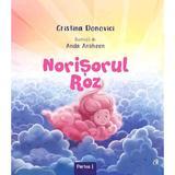 Norisorul roz - Cristina Donovici, editura Curtea Veche