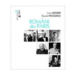 Romani din Paris - Louis Monier, Basarab Nicolescu, editura Vremea