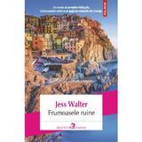 Frumoasele Ruine - Jess Walter, editura Polirom