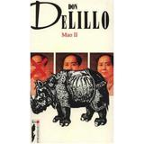 Mao Ii - Don Delillo, editura Rao