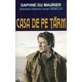 Casa de pe tarm - Daphne Du Maurier, editura Orizonturi