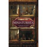 Miniaturista - Jessie Burton, editura Rao