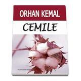 Cemile - Orhan Kemal, editura Vivaldi