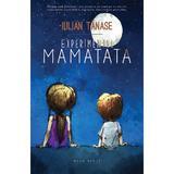 Experimentul MAMATATA - Iulian Tanase, editura Herg Benet