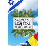 Salom si ... Leustean - Angela Birsan, editura Libris Editorial