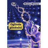Oglinda Gandului - Monica Muresan, editura Limes