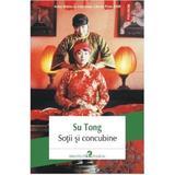 Sotii si concubine - Su Tong, editura Polirom