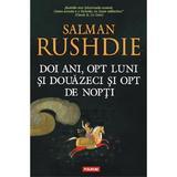 Doi ani, opt luni si douazeci si opt de nopti - Salman Rushdie, editura Polirom