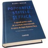 Popoarele, statele si frica - Barry Buzan, editura Cartier