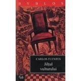 Jiltul vulturului - Carlos Fuentes, editura Curtea Veche