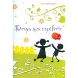 Draga mea copilarie + CD - Dorica Buzdugan, editura Cd Press