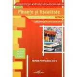 Finante Si Fiscalitate Cls 11 - Daniela Hangan, Mihaela Tudor, editura Cd Press