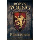 Rebeliunea - Robyn Young, editura Nemira
