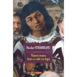 Vineri seara intr-o vale cu lupi - Nicolae Strambeanu, editura Polirom