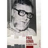 Paul Goma si exilul etern, editura Ratio Et Revelatio