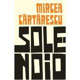 Solenoid - Mircea Cartarescu, editura Humanitas
