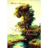 Toamna tarziu - Florina Mamina, editura Pastel