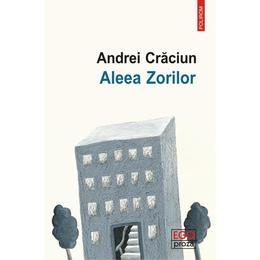 Aleea Zorilor - Andrei Craciun, editura Polirom