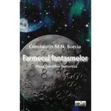 Farmecul fantasmelor - Constatin M.N. Borcia, editura Smart Publishing