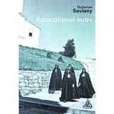 Apocalipsul suav - Octavian Soviany, editura Charmides