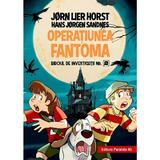 Operatiunea fantoma. Biroul de investigatii Nr.2 - Jorn Lier Horst, Hans Jorgen Sandnes, editura Paralela 45