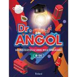 Dr. Angol. Dr. English (lb. maghiara), editura Roland