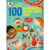 100 de curiozitati despre corpul uman, editura Arc