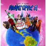 Eszak es kosep Amerika. America centrala si de nord, editura Roland
