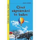 Cinci saptamini in balon - Jules Verne, editura Cartex