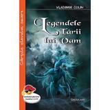 Legendele tarii lui Vam - Vladimir Colin, editura Cartex