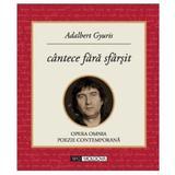 Cantece fara sfarsit - Adalbert Gyuris, editura Tipo Moldova
